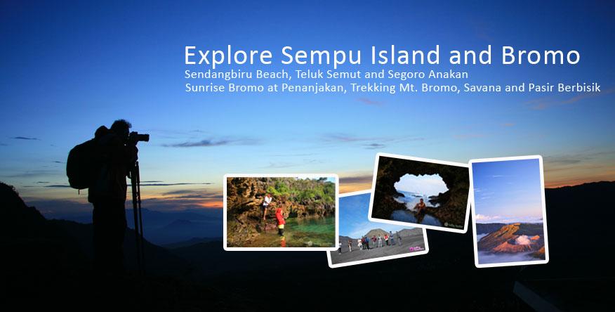 Explore Pulau Sempu dan Bromo